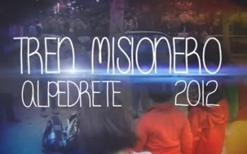 Vídeo del Tren Misionero / Alpedrete 2012