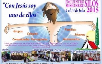ENCUENTROS MISIONEROS SILOS 2015 – ¡¡AMPLIAMOS INFORMACIÓN!! TE ESPERAMOS