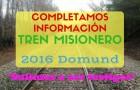 SI QUIERES PARTICIPAR AQUÍ COMPLETAMOS INFORMACIÓN DEL TREN MISIONERO 2016.