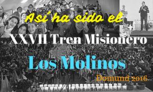 asi-ha-sido-el-tren-misionero-2016los-molinos