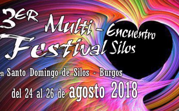 III MULTI ENCUENTRO FESTIVAL SILOS – 24 al 26 de agosto 2018